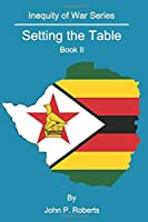 Setting the Table: Inequity of War Series Book II