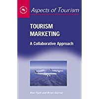 Tourism Marketing: A Collaborative Approach (Aspects of Tourism)