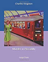 Murder in Piccadilly: Large Print