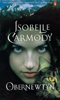 Obernewtyn: The Obernewtyn Chronicles Volume 1 by [Carmody, Isobelle]