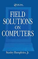 Field Solutions on Computers