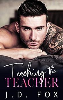 Teaching the Teacher by [Fox, J.D.]