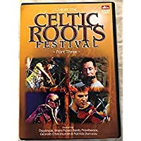 Live at the Celtic Roots Festival - Part Three [並行輸入品]