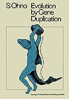 Evolution by Gene Duplication
