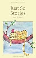 Just So Stories (Wordsworth Children's Classics) by Rudyard Kipling(1993-01)
