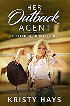 Her Outback Agent (Outback Tallora) by [Hays, Kristy]