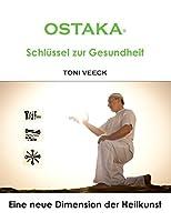 Ostaka - Schl Ssel Zur Gesundheit