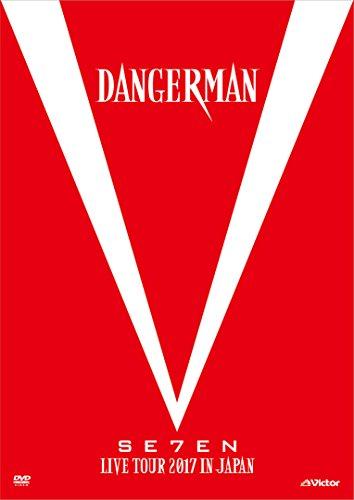 SE7EN LIVE TOUR 2017 in JAPAN-Dangerman- [DVD]