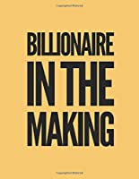 Billionaire In The Making: A Weekly 2020 Planner From Jan 1-Dec 31st One Page Per Week- To Do List ,Gratitude Area To Write In And Stay Organized! Makes A Perfect Gift- 8.5x11 Inches