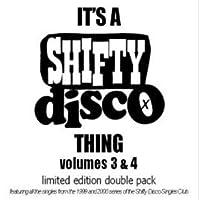 Its a Shifty Disco.. Vol.3&4