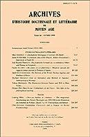 Archives D'histoire Litteraire Et Doctrinale Du Moyen-age Lxvi - 1999 (Archives D'histoire Doctrinale Et Litteraire Du Moyen-age)