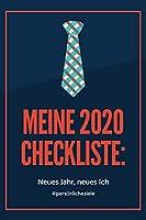MEINE 2020 CHECKLISTE: NEUES JAHR, NEUES ICH #PERSOeNLICHE ZIELE: A4 Notizbuch LINIERT fuer gute Vorsaetze 2020 | Erfolg | Selbstverwirklichung | Erfolgstagebuch | Persoenliche Ziele erreichen | Erfolgsjournal | Eintragbuch zum Ausfuellen