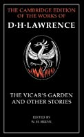 'The Vicar's Garden' and Other Stories (The Cambridge Edition of the Works of D. H. Lawrence)