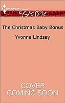 The Christmas Baby Bonus (Billionaires and Babies)