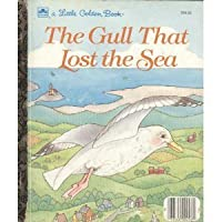Gull That Lost the Sea (Golden Storyland)
