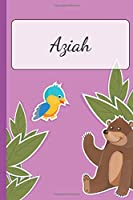 Aziah: Personalized Name Notebook for Girls | Custemized with 110 Dot Grid Pages | A custom Journal as a Gift for your Daughter or Wife | Perfect as School Supplies or as a Christmas or Birthday Present | Cute Girl Diary