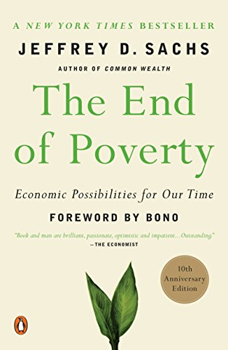 The End of Poverty: Economic Possibilities for Our Timeの詳細を見る