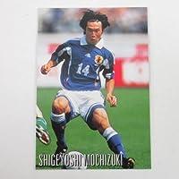 2000カルビー日本代表(静岡限定)■レギュラーカード■021/望月重良/鹿島