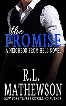 The Promise (Neighbor from Hell Book 10) by [Mathewson, R.L.]