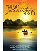 Where the Yellowstone Goes [DVD] [Import]