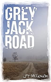 Grey Jack Road by [McGowan, JT]