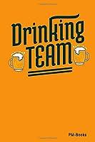Drinking Team: Kariertes A5 Notizbuch oder Heft fuer Schueler, Studenten und Erwachsene