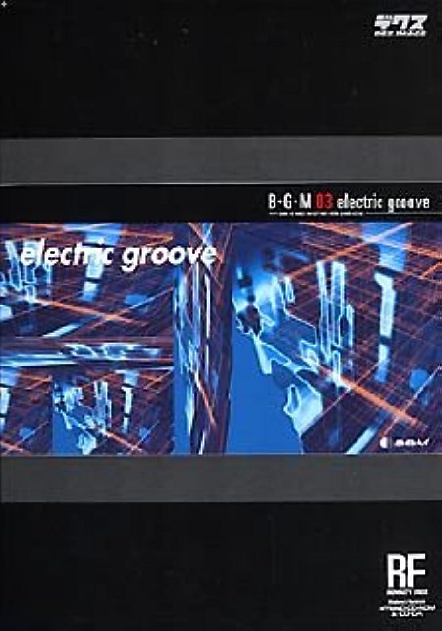 またはどちらか純粋に盗賊B・G・M 03 electric groove