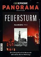 GEO Epoche PANORAMA 12/2018. Feuersturm Hamburg 1943
