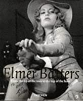 Elmer Batters: From the Tip of the Toes to the Top of the Hose (Photo & Sexy Books)