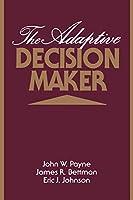 The Adaptive Decision Maker