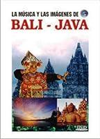La Musica Y Las Imagenes De: Bali-Java [DVD]