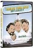Trailer Park Boys: Don't Legalize It / [DVD]