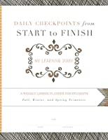 Daily Checkpoints from Start to Finish: A Weekly Lesson Planner for Students