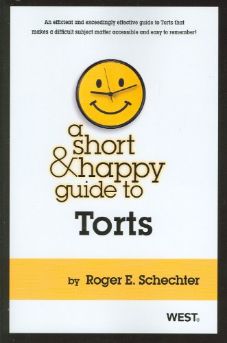 Download A Short & Happy Guide to Torts (Short and Happy Series) 0314277870