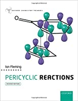 Pericyclic Reactions (Oxford Chemistry Primers)