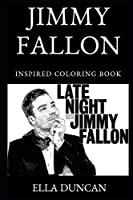 Jimmy Fallon Inspired Coloring Book (Jimmy Fallon Inspired Coloring Books)