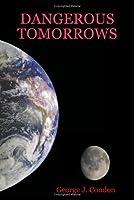 Dangerous Tomorrows: Science Fiction Tales