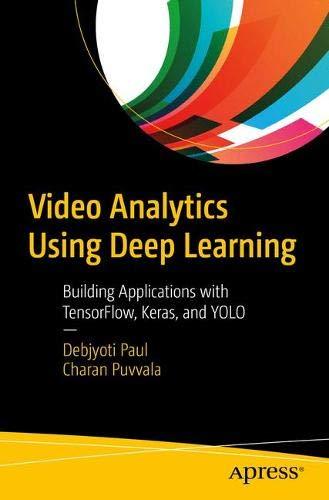[画像:Video Analytics Using Deep Learning: Building Applications with TensorFlow, Keras, and YOLO]