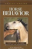 Understanding Horse Behavior (Horse Health Care Library)