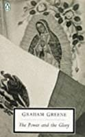 The Power and the Glory (Twentieth Century Classics)