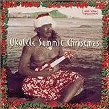 UKULELE SUMMIT CHRISTMAS ユーチューブ 音楽 試聴