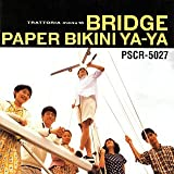 Paper Bikini, Ya Ya