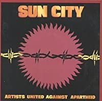 Sun City: Artists United Against Apartheid by Various (1993-01-29)