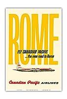 ローマ - 飛ぶ カナディアン・パシフィック航空 - ビンテージな航空会社のポスター c.1960 - アートポスター - 33cm x 48cm
