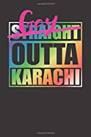 Gay Outta Karachi For Gay Pride Pakistani Karachi 120 Page Notebook Lined Journal