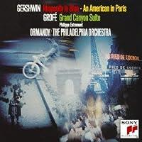 Gershwin: Rhapsody in Blue & An Amar by Eugene Ormandy
