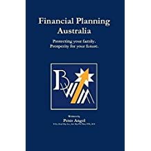 Financial Planning Australia: Protecting your family. Prosperity for your future.