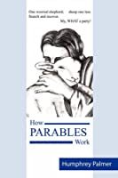 How Parables Work