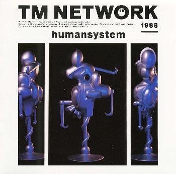 humansystem / TM NETWORK (演奏) (CD - 2000)
