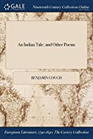 An Indian Tale: And Other Poems